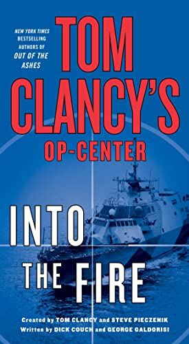 9781250092106: Tom Clancy's Op-Center: Into the Fire: A Novel