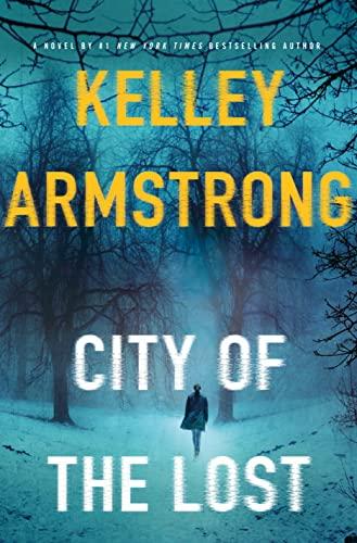 9781250092144: City of the Lost: A Rockton Novel (Casey Duncan Novels)