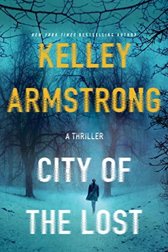 9781250092168: City of the Lost: A Rockton Novel (Casey Duncan Novels)
