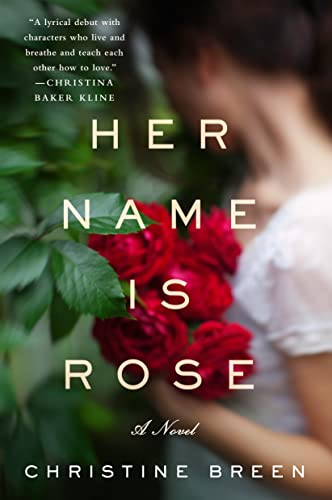 9781250092311: Her Name Is Rose: A Novel