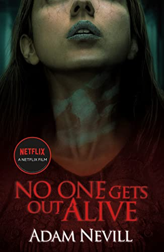 9781250092380: No One Gets Out Alive: A Novel