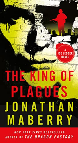 9781250092830: The King of Plagues: A Joe Ledger Novel