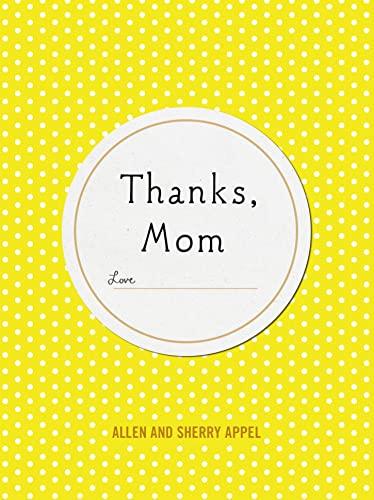 9781250093196: Thanks, Mom