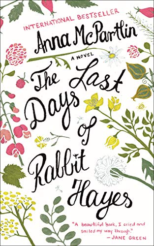 9781250093851: The Last Days of Rabbit Hayes: A Novel
