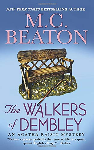 9781250093981: Walkers of Dembley (Agatha Raisin Mystery)