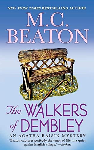9781250093981: The Walkers of Dembley: An Agatha Raisin Mystery (Agatha Raisin Mysteries)