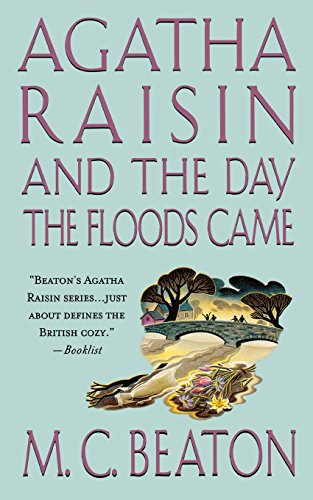 9781250093998: Agatha Raisin and the Day the Floods Came