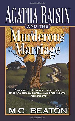 9781250094025: Agatha Raisin and the Murderous Marriage: An Agatha Raisin Mystery (Agatha Raisin Mysteries)