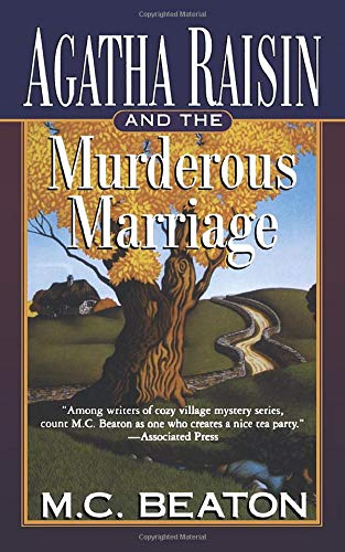 9781250094025: Agatha Raisin and the Murderous Marriage: An Agatha Raisin Mystery (Agatha Raisin Mysteries)