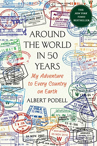 9781250094223: Around the World in 50 Years: My Adventure to Every Country on Earth