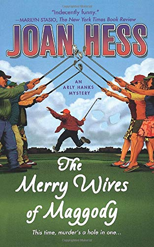 9781250094322: The Merry Wives of Maggody: An Arly Hanks Mystery