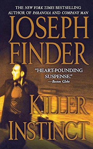 9781250094346: Killer Instinct: A Novel