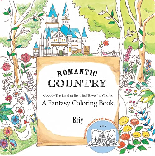9781250094469: Romantic Country: A Fantasy Coloring Book