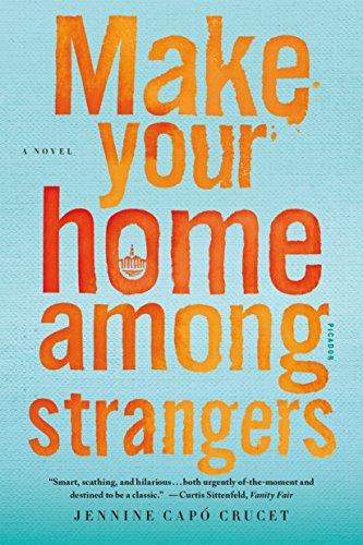 9781250094551: Make Your Home Among Strangers: A Novel
