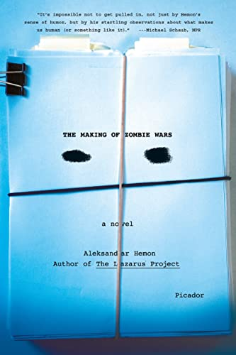 9781250094629: The Making of Zombie Wars: A Novel