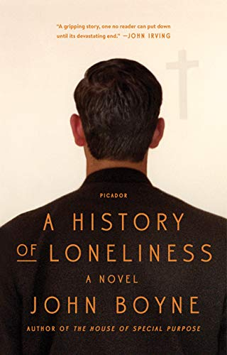 9781250094643: A History of Loneliness: A Novel