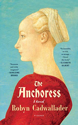 9781250094674: The Anchoress