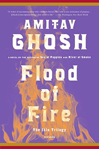 9781250094711: Flood of Fire (Ibis Trilogy, 3)