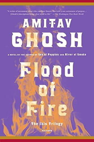 9781250094711: Flood of Fire: A Novel (The Ibis Trilogy)