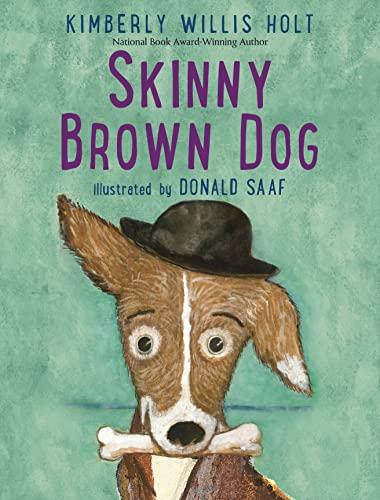 9781250095367: Skinny Brown Dog