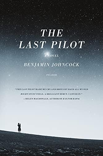 The Last Pilot: Benjamin Johncock