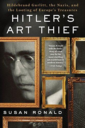 9781250096678: Hitler's Art Thief: Hildebrand Gurlitt, the Nazis, and the Looting of Europe's Treasures