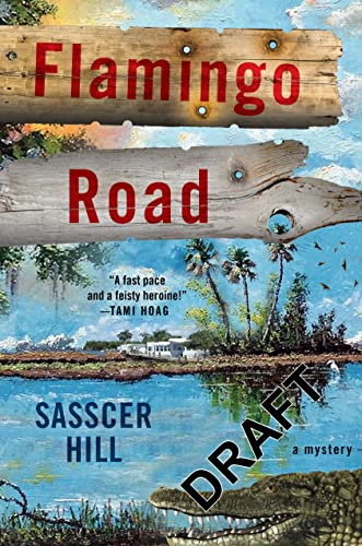Flamingo Road: A Mystery (A Fia McKee: Hill, Sasscer