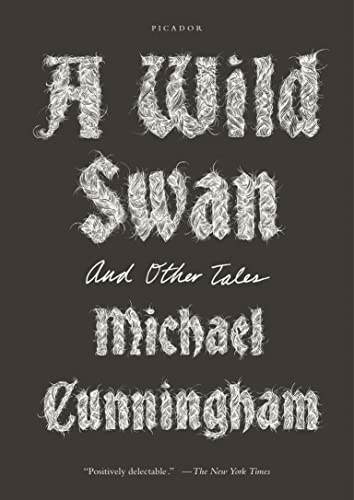 9781250097309: A Wild Swan: And Other Tales