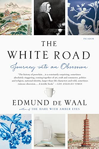 9781250097323: The White Road: Journey Into an Obsession