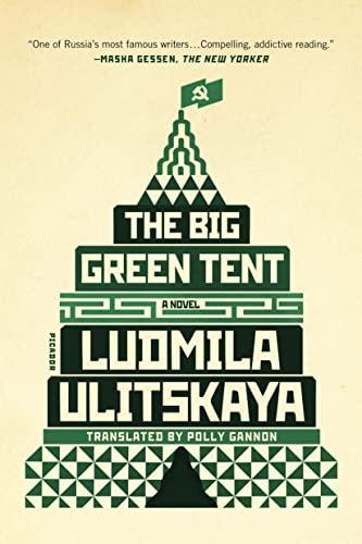 9781250097446: The Big Green Tent: A Novel