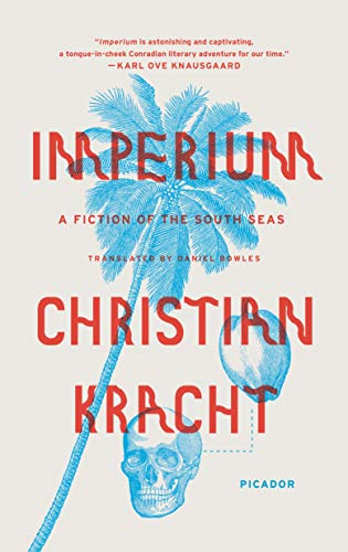 9781250097477: Imperium: A Fiction of the South Seas