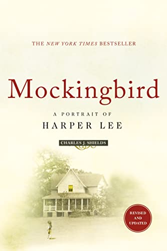 9781250097712: Mockingbird: A Portrait of Harper Lee: Revised and Updated