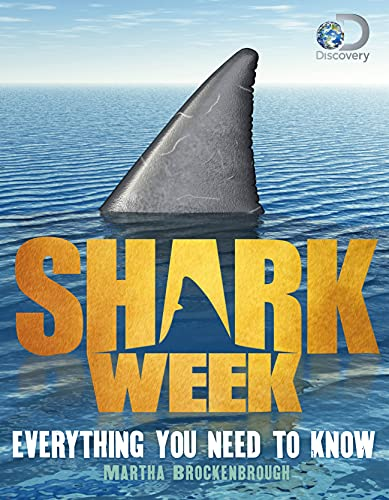 9781250097774: Shark Week: Everything You Need to Know