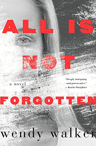 9781250097910: All Is Not Forgotten
