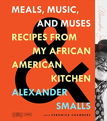 Book Cover: Meals, Music, and Muses: Recipes from My African American Kitchen