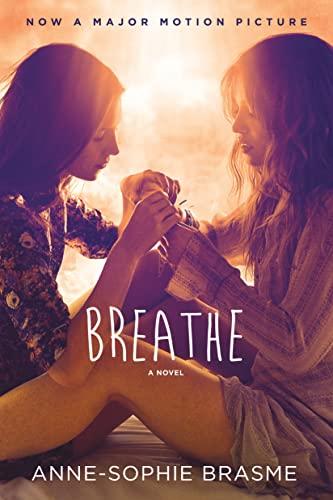 Breathe: Anne-Sophie Brasme