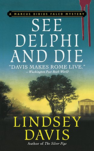 9781250100283: See Delphi and Die: A Marcus Didius Falco Mystery (Marcus Didius Falco Mysteries)