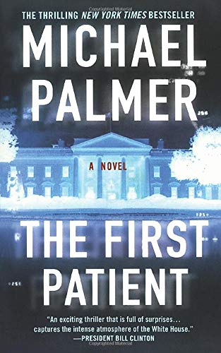 9781250100382: The First Patient