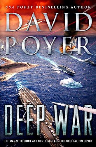 9781250101105: Deep War: The War with China--The Nuclear Precipice (Dan Lenson Novels, 18)