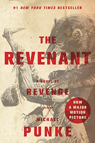9781250101198: The Revenant: A Novel of Revenge