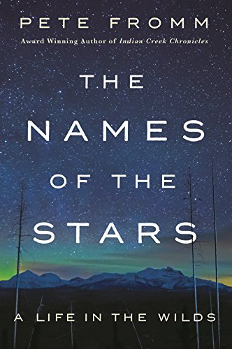 The Names of the Stars: A Life in the Wilds