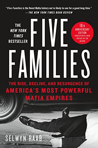 9781250101709: Five Families: The Rise, Decline, and Resurgence of America's Most Powerful Mafia Empires