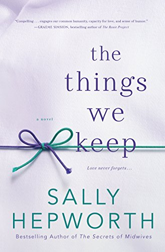 9781250101969: The Things We Keep