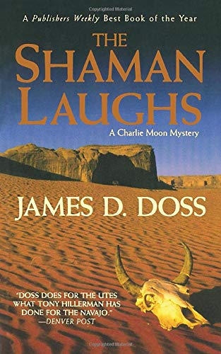 9781250102119: The Shaman Laughs: A Charlie Moon Mystery (Charlie Moon Mysteries)