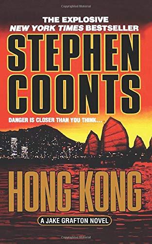 9781250102140: Hong Kong: A Jake Grafton Novel (Jake Grafton Novels)