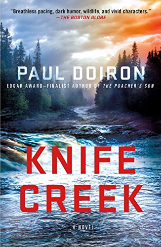 9781250102362: Knife Creek: A Mike Bowditch Mystery (Mike Bowditch Mysteries)