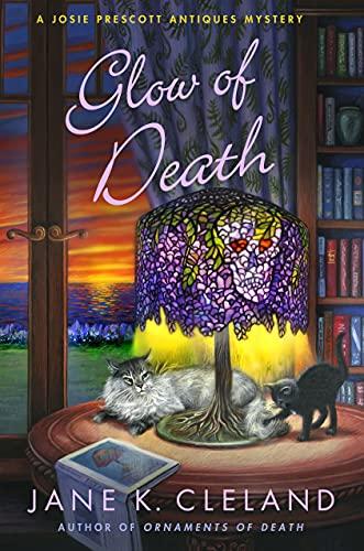 9781250102973: Glow of Death: A Josie Prescott Antiques Mystery (Josie Prescott Antiques Mysteries)