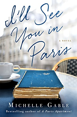 9781250103130: I'll See You in Paris