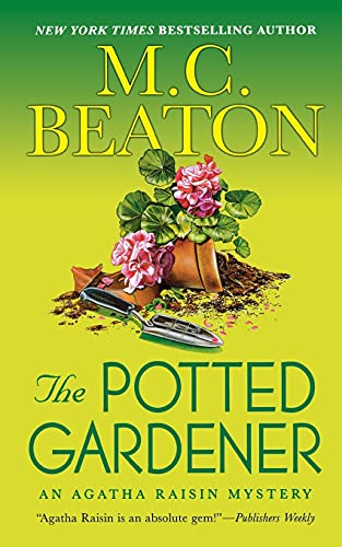 9781250103741: The Potted Gardener: An Agatha Raisin Mystery (Agatha Raisin Mysteries)