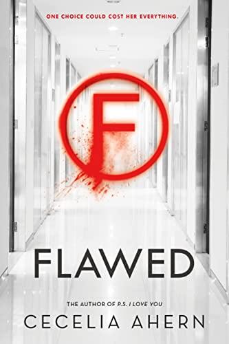 9781250104311: Flawed: A Novel